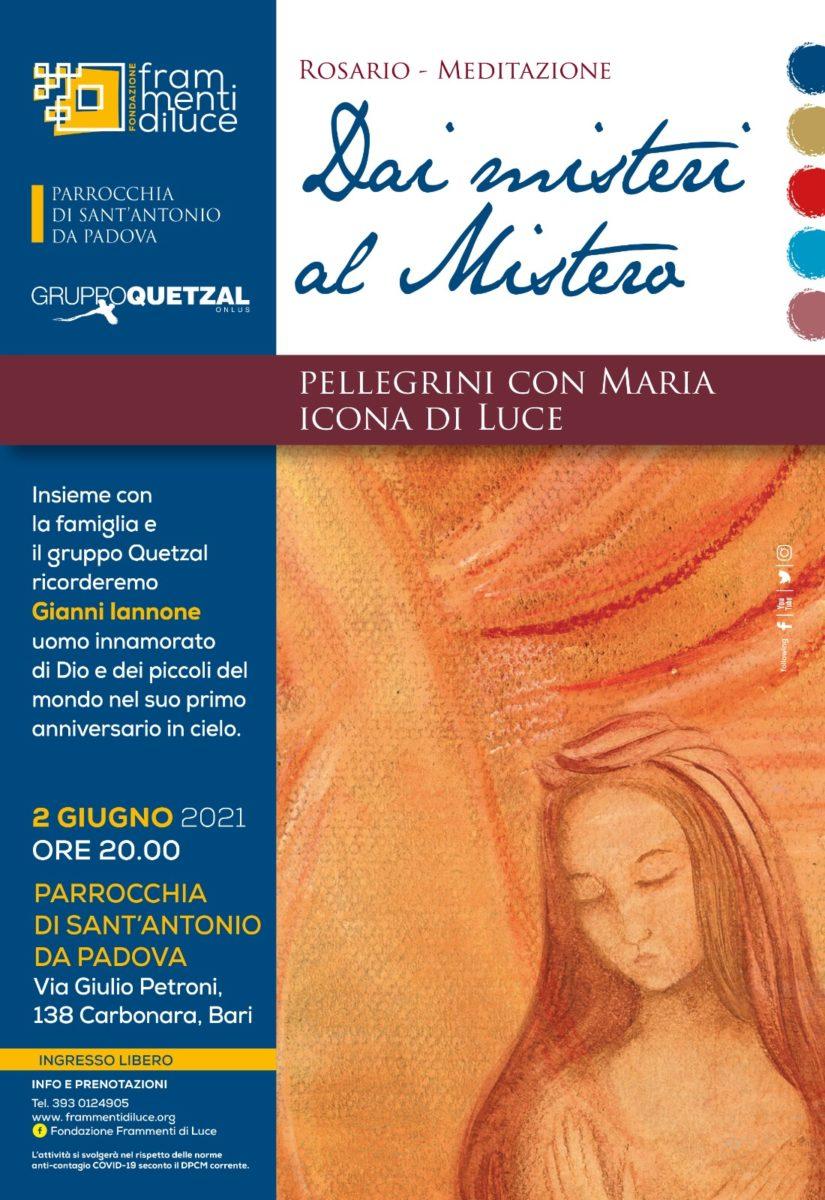 """2 giugno 2021: rosario – meditazione  """"Dai misteri al Mistero"""""""
